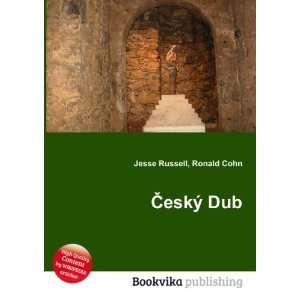 Ä?eský Dub: Ronald Cohn Jesse Russell: Books