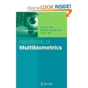 Handbook of Multibiometrics (International Series on Biometrics