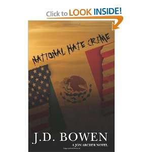 National Hate Crime (9781450561914): JD Bowen: Books