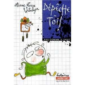 Dépêche toi (9782203132146) Anne Laure Witschger Books