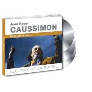 Les vois de la poesie Jean Roger Caussim (9782362850219