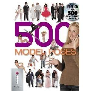 500 Model Poses (9781904705536): Calvey Tayor Haw: Books