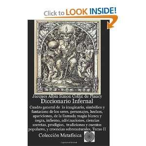 Jacques Albin Simon Collin de Plancy: 9781466499669:  Books