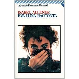 Economica) (Italian Edition) (9788807812064) Isabel Allende Books
