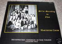 MARCHING TO ZION LP SOUTHWESTERN TEXAS COLLEGE XIAN