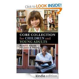 Core Collection for Children and Young Adults: Rachel E. Schwedt