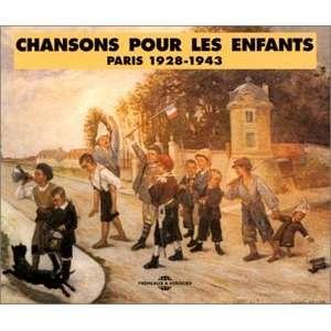 Chansons Pour Enfants: Paris 1928 1943: Various Artists