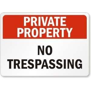Private Property No Trespassing Engineer Grade Sign, 24