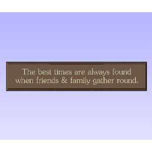 com Decorative Wood Sign Plaque Wall Decor with Quote The best times