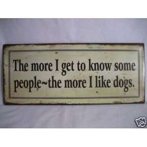 Funny Dog Signs with Sayings