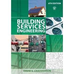Building Services Engineering (9780415699327) David V