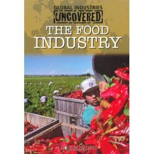 The Food Industry (9780750258296) Rob Bowden Books