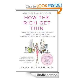 How the Rich Get Thin: Park Avenues Top Diet Doctor Reveals the