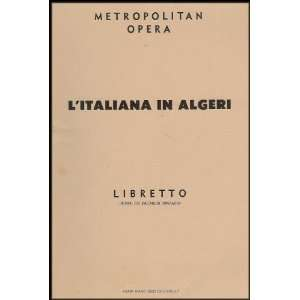 Metropolitan Operas LItaliana in Algeria (The Italian Girl
