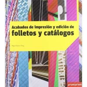 Acabados De Impresion Y Edicion De Folletos Y Catalogos