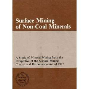 Surface Mining of Non Coal Minerals A Study of Mineral Mining