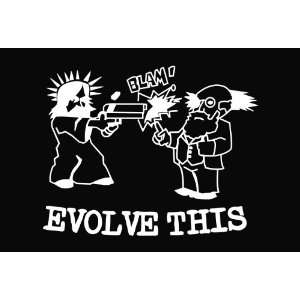 Evolve This Funny Vinyl Die Cut Decal Sticker 7 White