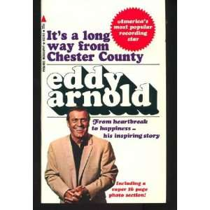 Its a long way from Chester County Eddy Arnold Books