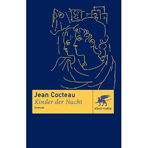 Kinder der Nacht. Roman. (9783608932508) Jean Cocteau Books