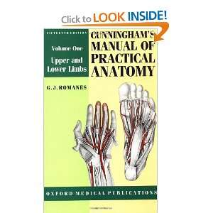 Cunninghams Manual of Practical Anatomy Volume I Upper