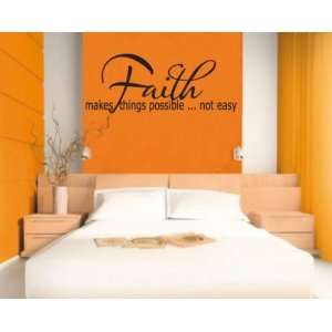 Faith makes things possible  not easyvinyl Decal Wall Sticker