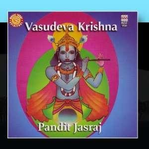 Vasudeva Krishna   Bhajans On Lord Krishna: Pandit Jasraj