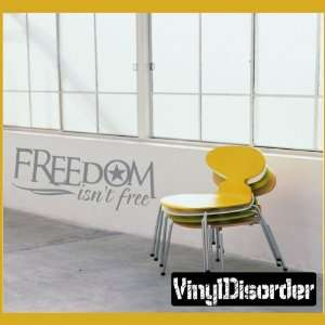 Freedom Isnt Free Patriotic Vinyl Wall Decal Sticker Mural Quotes