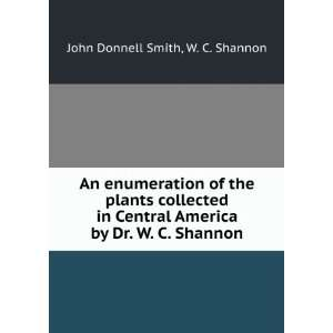 America by Dr. W. C. Shannon: W. C. Shannon John Donnell Smith: Books