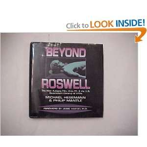 Beyond Roswell: The Alien Autopsy Film, Area 51, & the U