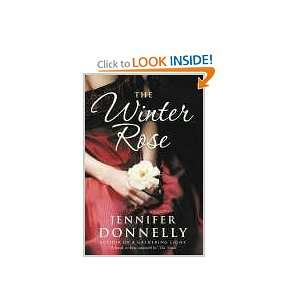 The Winter Rose (9780007191321) Jennifer Donnelly Books