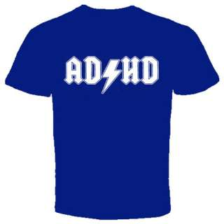 ADHD T SHIRT Rock and Roll Punk Funny Parody New Tee