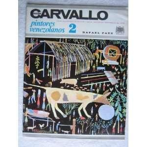 El Arte en Venezuela: Feliciano Carvallo: Rafael Paez: Books