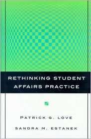 Practice, (0787962147), Patrick G. Love, Textbooks