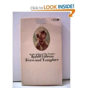 Tears and laughter: Kahlil Gibran: Books