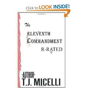 The Eleventh Commandment R Rated (9781449056766) T.J