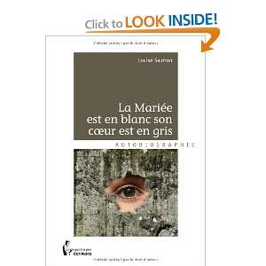 en blanc, son co est en gris (9782748356908): Louise Sautron: Books