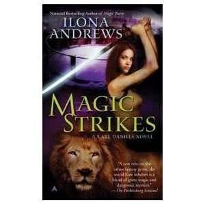, Book 3) Publisher Ace; Original edition Ilona Andrews Books