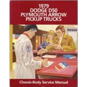 1979 DODGE RAM 50 TRUCK Shop Service Repair Manual Book