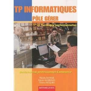 Bac Pro Commerce (French Edition) (9782735222315): Natalie Elhage