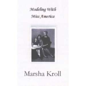 with Miss America (9781932755695) Marsha Kroll, Leah Maines Books