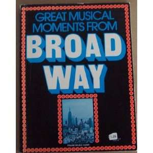 Great Musical Moments From Broadway: Frank Music Corp
