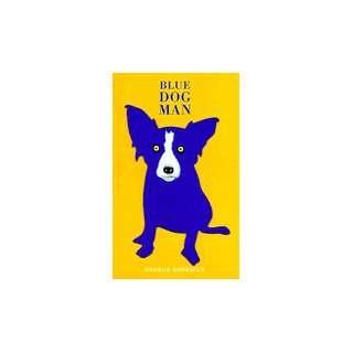 Blue Dog Man Signed George Rodrigue Books