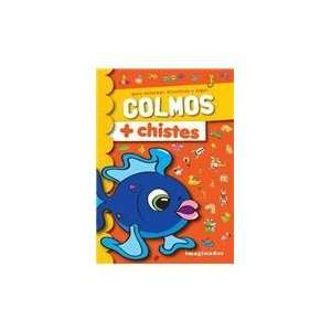 Colmos + chistes / Jokes: Para colorear, divertirse y jugar / To Color