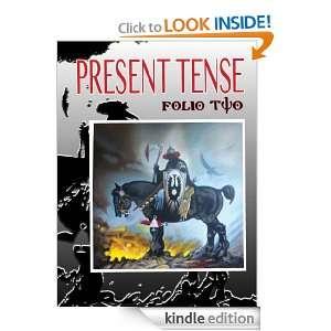 Present Tense Writers Journal Folio Two: H.G. McCrary , Jessica Lynne