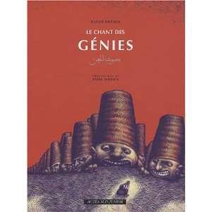 Le chant des génies (9782742773718) Nacer Khémir Books