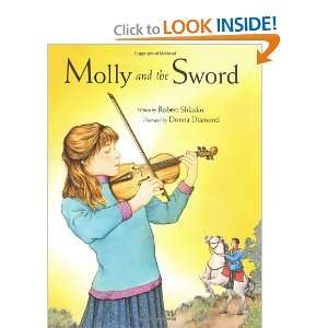 Molly and the Sword (9780974507743): Robert Shlasko, Donna