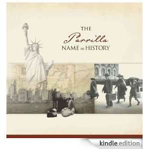 The Parrilla Name in History: Ancestry  Kindle Store