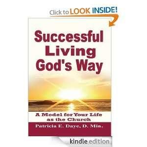 Successful Living Gods Way Patricia E. Daye  Kindle