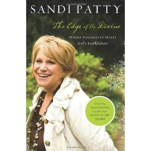 Possibility Meets Gods Faithfulness [Hardcover]: Sandi Patty: Books