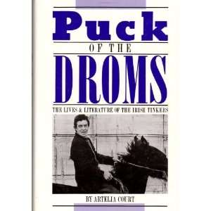 Puck of the Droms: The Lives & Literature of the Irish